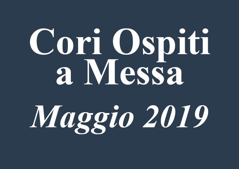 cori-ospiti-maggio-2019